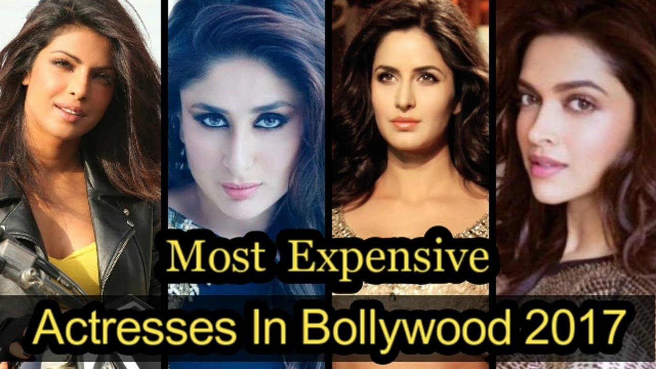 Actresses In Bollywood -Top 10 highest paid Bollywood actress in 2018