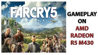 FarCry-5 On AMD RADEON R5 M430..(Gameplay).!!!!