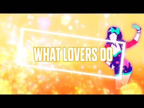 Just Dance 2018: What Lovers Do  Maroon 5 ft SZA  Fanmade Mashup