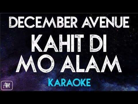 December Avenue - Kahit Di Mo Alam (Karaoke/Acoustic Instrumental) [Original Key]