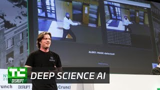 Deep Science AI: Automated Real-Time Security Monitoring   Startup Battlefield Disrupt NY 2017