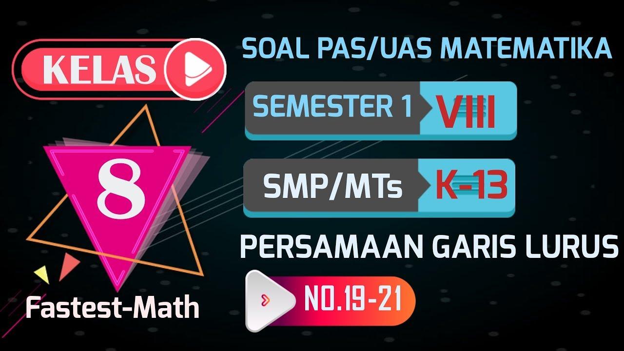 Soal Dan Pembahasan Uas Pas Matematika Kelas 8 Smp Mts K13 No 22 24 By Fastest Math