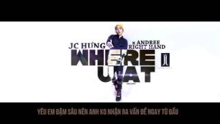 Where U At Karaoke (Andree ft  JC Hung)