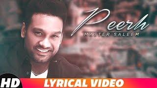 Peerh (Lyrical Video) | Master Saleem | Latest Punjabi Songs 2018 | Speed Records