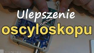 Ulepszenie oscyloskopu [RS Elektronika] #142