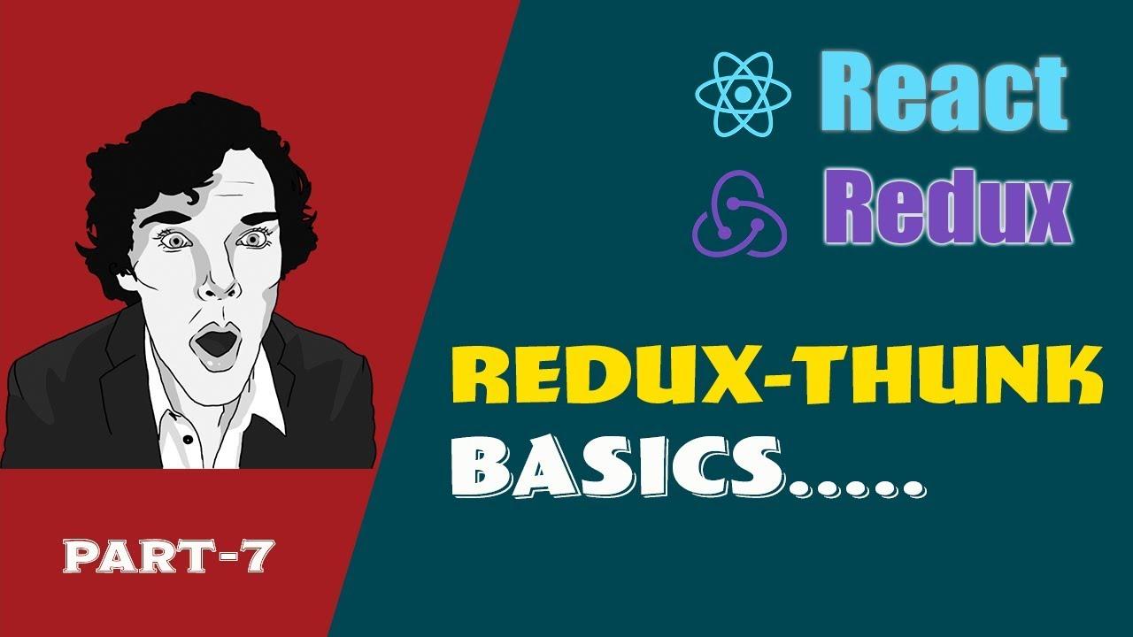 Redux-thunk Middleware | React Redux Series Part 7