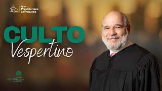 Culto Vespertino - Rev. Luiz André Joia