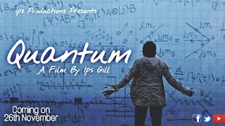 Quantum Movie | India's first short Sci-Fiction movie | new Sci fiction|Ips Productions