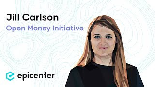 Jill Carlson: Open Money Initiative – Free Access to Finance as a Human Right (#288)