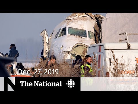 The National for Friday, Dec. 27— Kazakhstan plane crash; Inuk singer Kelly Fraser dead