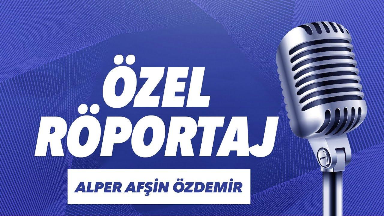 E-Spor   Alper Afşin Özdemir Özel Röportajı