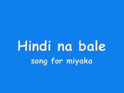 Hindi na bale -Bugoy with lyrics FULL