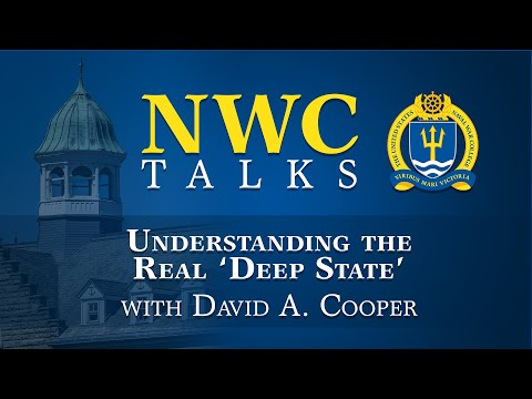 NWC Talks: Understanding the Real 'Deep State' with David A. Cooper