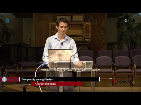 """""""Discipleship among Hindus"""" by Mr. Andrew Tompkins"""