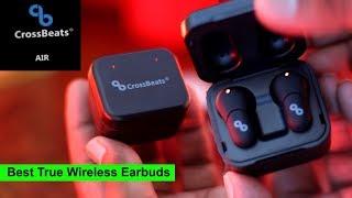 Best True wireless Ear buds ! CrossBeats Air | Best For Bass Lovers