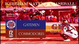 Gatemen Baseball Network Live Stream: Wareham Gatemen vs. Falmouth Commodores (7/7/18)