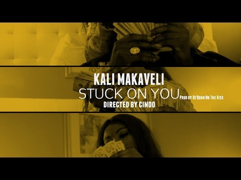 KALI MAKAVELI - STUCK ON YOU (OFFICIAL VIDEO) DIR. BY CINDO
