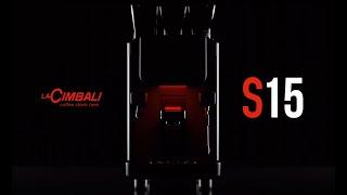La Cimbali(라심발리) S15 공식 론칭