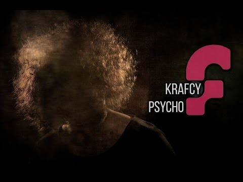 KraFcy - Psycho (official music video)