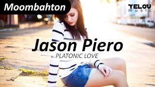 Jason Piero - Platonic Love [Moombahton]