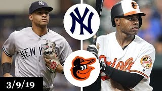 New York Yankees vs Baltimore Orioles Highlights | March 9, 2019 | Spring Training