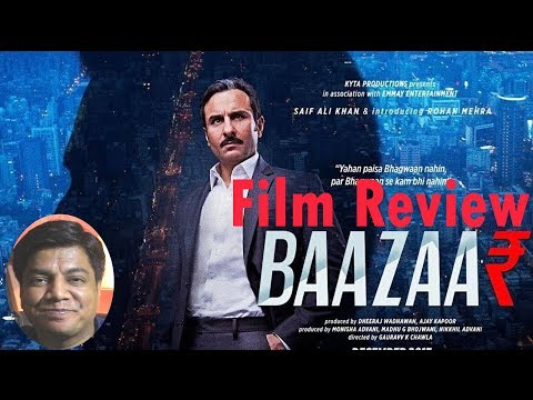 Baazaar Movie Review by Saahil Chandel | Saif ali Khan | Radhika Apte | Rohan Mehra