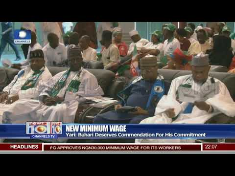 New Minimum Wage: Yari Says Buhari Deserves Commendation For His Commitment