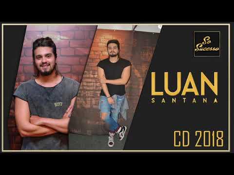 LUAN SANTANA - CD 2018  SÓ AS MELHORES 2018