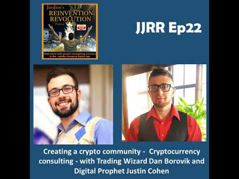 JJRR Ep22 Creating a crypto community - Cryptocurrency consulting - with Trading Wizard Dan...