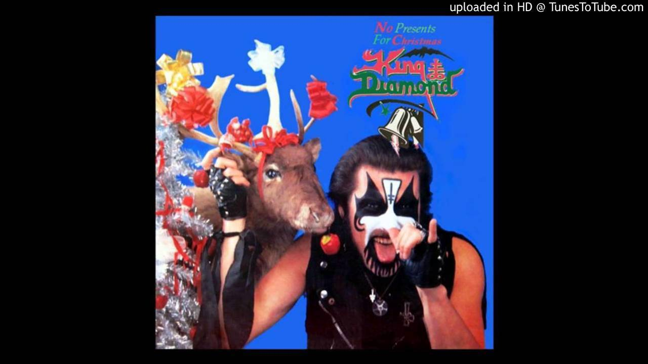 No Presents For Christmas - King Diamond - YouTube
