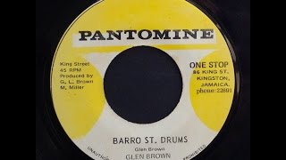 Glen Brown - Barro Street Drums