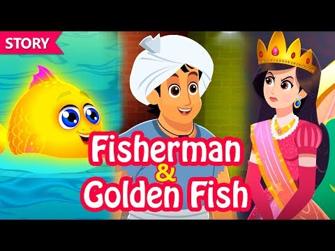 Fisherman And Golden Fish | Stories | Moral Stories | Fairy Tales | English Stories