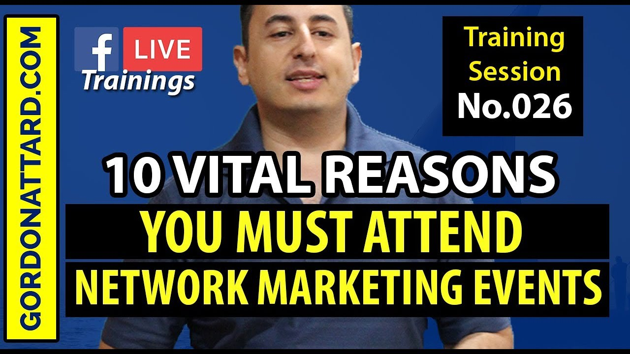 10 Reasons You MUST Attend Network Marketing Events
