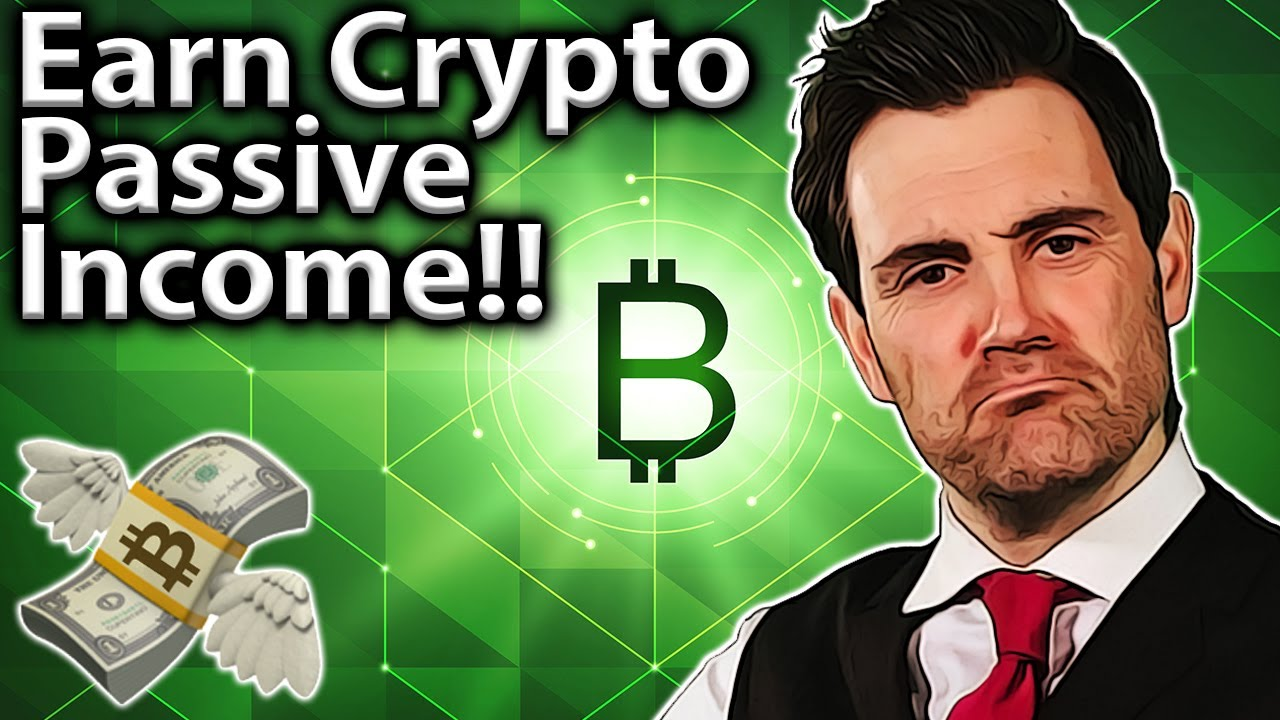Earn Crypto Passive Income TOP METHODS Revealed