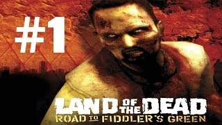Прохождение Land of The Dead: Road to Fiddler