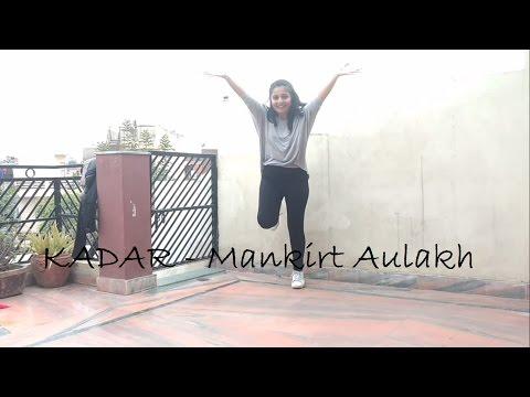 Bhangra Quick Choreography | Kadar - Mankirt Aulakh