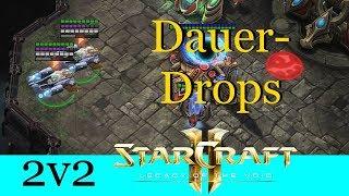 Dauer-Drops - Starcraft 2: Legacy of the Void 2v2 [Deutsch | German]