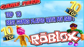 TOP 10 Best GAMES PLAYED WITH MY DAD ON ROBLOX THIS WEEK!!