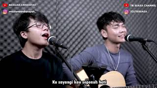 Download lagu Takkan Terganti - Kangen Band - Cover By Maulana Ardiansyah Ft.Tri Suaka