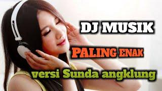 Download Mp3 #dj #angklung Dj Angklung Sunda Terbaru 2019