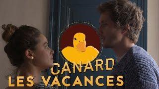 CANARD - Les Vacances (feat. Baptiste Lecaplain et Alice David)