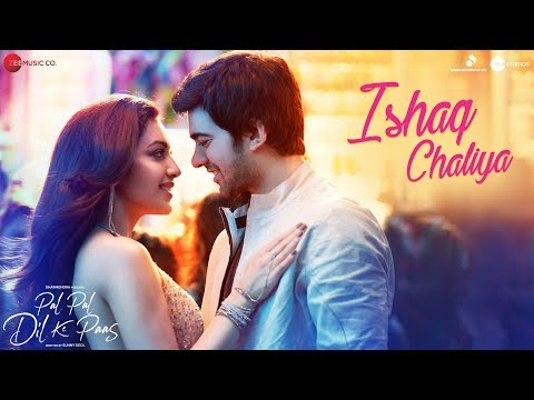 Ishaq Chaliya Video Song - Pal Pal Dil Ke Paas