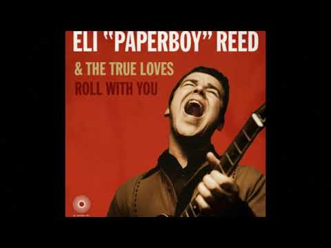 Eli 'Paperboy' Reed & The True Loves - (Am I Just) Fooling Myself mp3