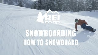 How to Snowboard - the basics of riding for your first day || REI