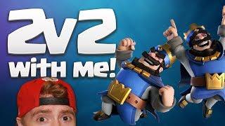 2v2 WITH MEEEEeeeeee! 2v2 Practice Challenge | Clash Royale