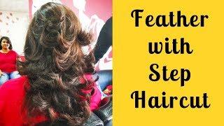 Feather with  Step Haircut 2018 #Step haircut for Haircut Tutorials