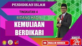 KEMULIAAN BERDIKARI (Hadis) Pendidikan Islam Tingkatan 4