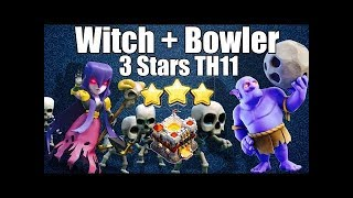 Clash of Clans: Queen Walk + Bowler Witch Hot Strategy Attack 3 Stars TH11 2017 | Thang COC