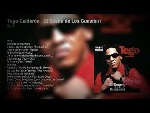 Tego Calderón - El Enemi De Los Guasíbiri | Disco Completo | Reggaeton Old School