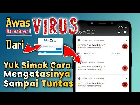 Cara menghapus virus YTmp3    Virus di google chrome - Virus android